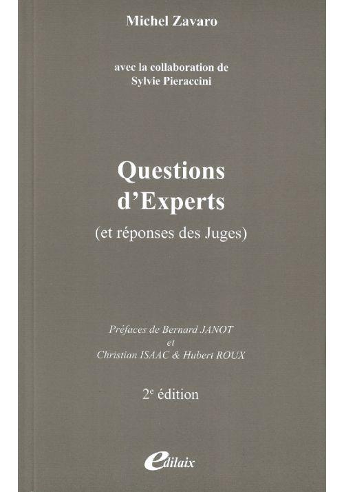 Questions d'Experts (et réponses des Juges)