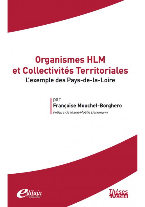 Organismes HLM et Collectivités Territoriales L'exemple des Pays-de-la-Loire