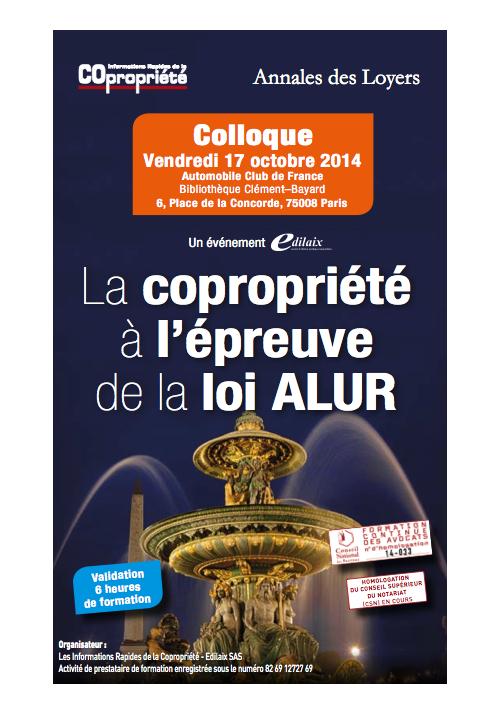 """Actes du colloque : """"La copropriété à l'épreuve de la loi ALUR"""""""