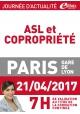 Vendredi 21 avril 2017 - ASL et copropriété