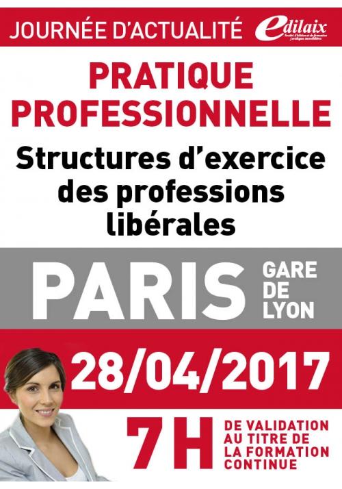 Vendredi 28 avril 2017 - Structures d'exercice des professions libérales