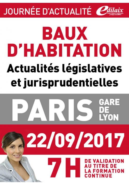 Vendredi 22 septembre 2017 - Baux d'habitation Actualités