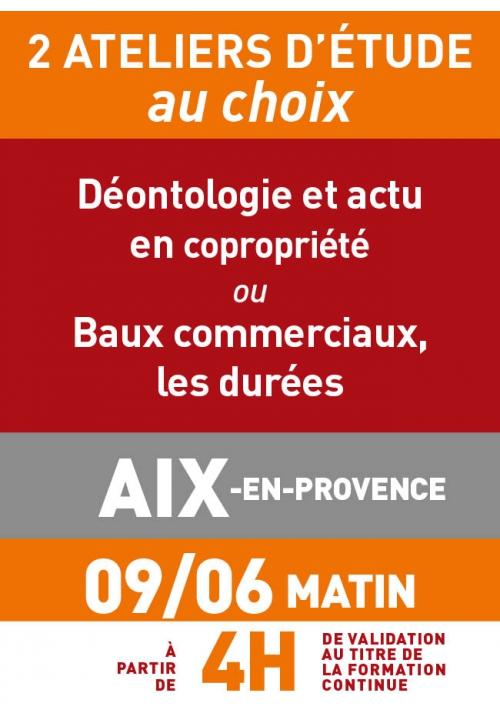 ATELIERS D'ETUDE - Aix en Provence - Vendredi 9 juin 2017 matin