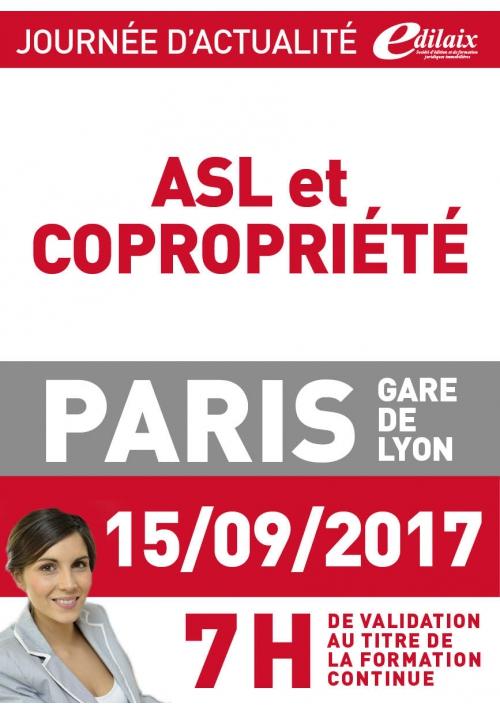 Vendredi 15 septembre 2017 - ASL et copropriété