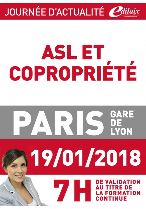 Vendredi 19 janvier 2018 - ASL et copropriété