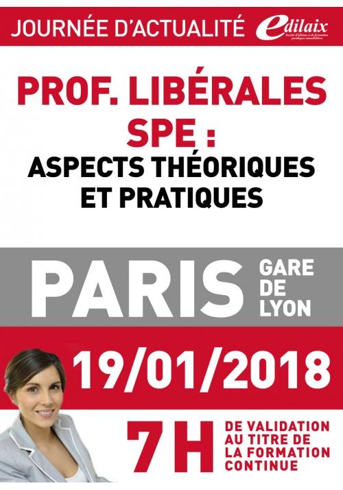 Vendredi 19 janvier 2018 -Société pluri-professionnelle d'exercice (SPE) Aspects théoriques et pratiques