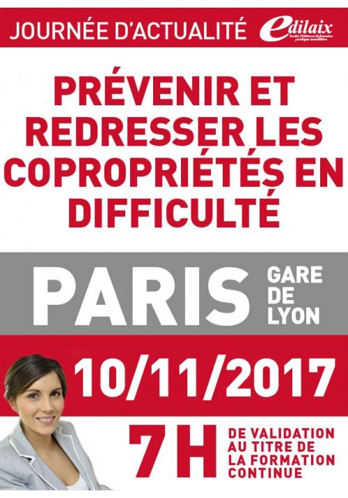 Vendredi 10 novembre 2017 - Comment redresser les copropriétés fragiles ou en difficulté ?