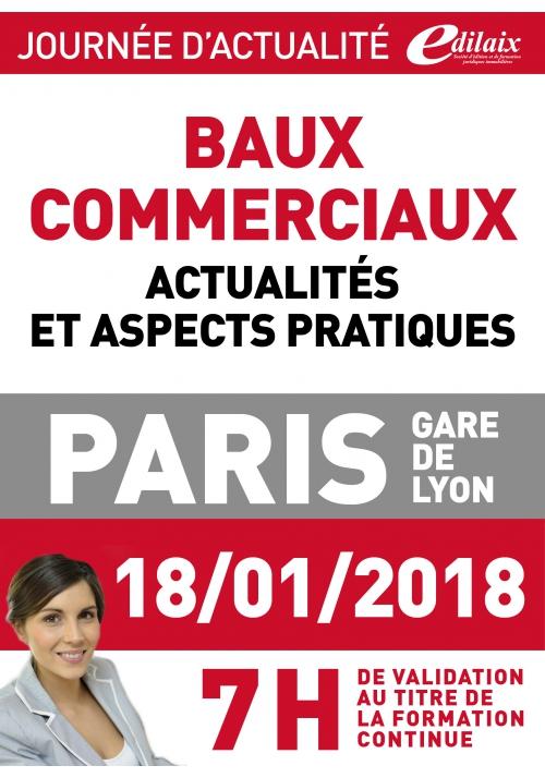 Jeudi 18 janvier 2018 - Baux commerciaux Actualités et aspects pratiques