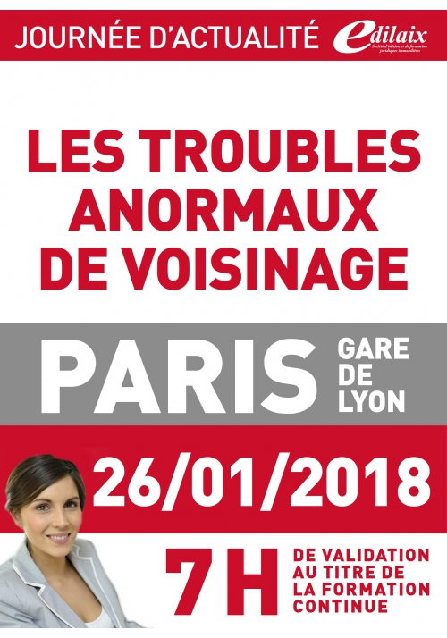 Vendredi 26 janvier 2018 - Les troubles anormaux de voisinage