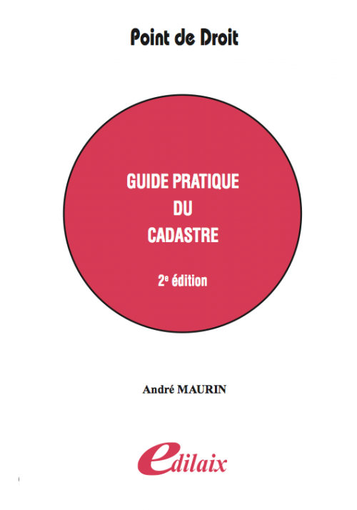 Guide pratique du cadastre - 2ème édition