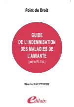 Guide de l'indemnisation des maladies de l'amiante par le FIVA