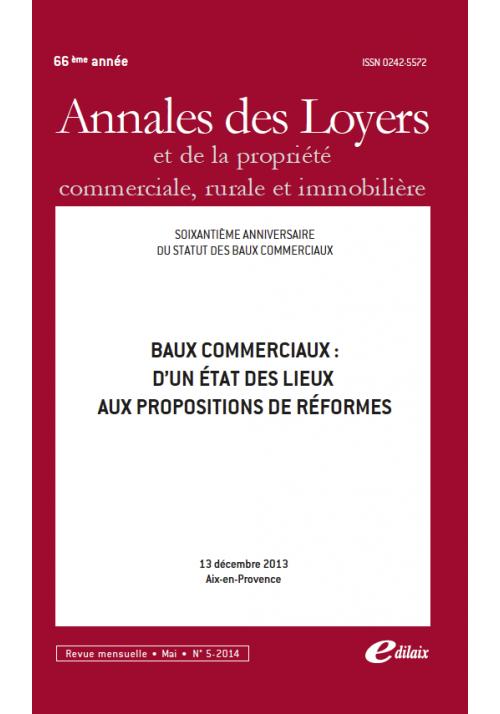 Baux commerciaux: Etat des lieux aux propositions de réformes