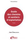 Guide des chemins et sentiers d'exploitation 5ème édition