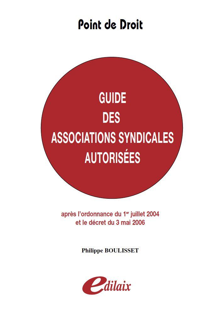 Guide des associations syndicales autorisées