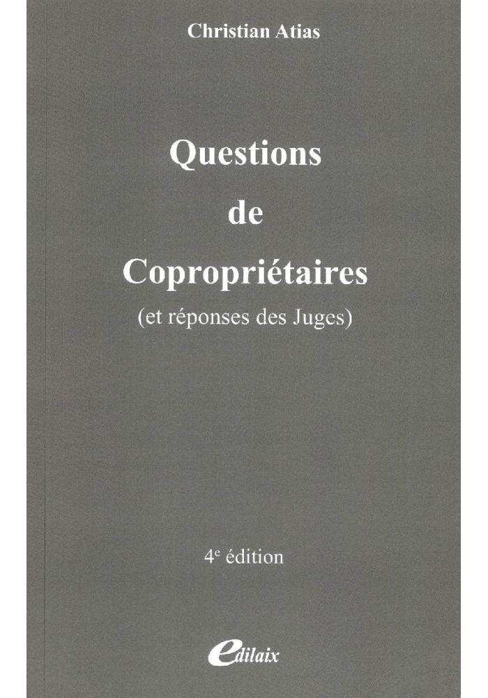 Questions de Copropriétaires (et réponses des Juges)
