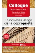 """Actes du colloque : """"Le nouveau visage de la copropriété"""""""