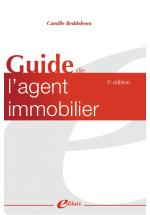 Guide de l'agent immobilier 3ème édition