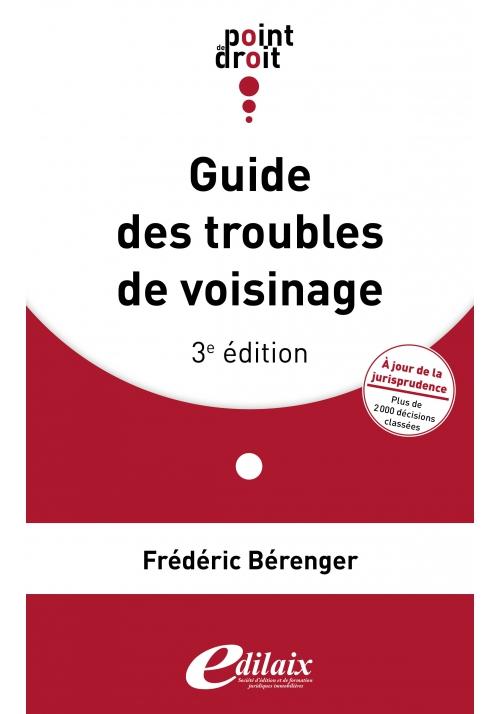 Guide des troubles de voisinage - 3ème édition