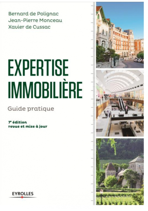 Expertise immobilière - guide pratique - 7e édition