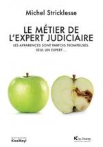 Le métier de l'expert judiciaire