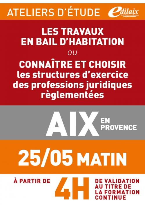ATELIERS D'ETUDE - Aix-en-Provence - Vendredi 25 mai 2018 - Matin
