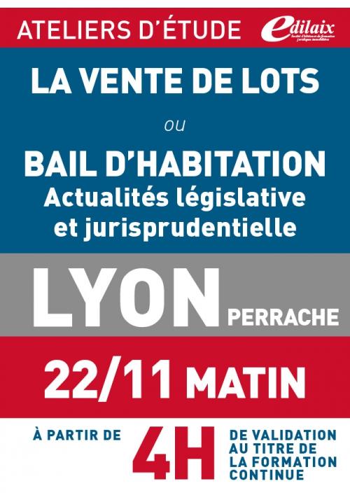 ATELIERS D'ETUDE - Lyon - Jeudi 22 novembre 2018 - matin