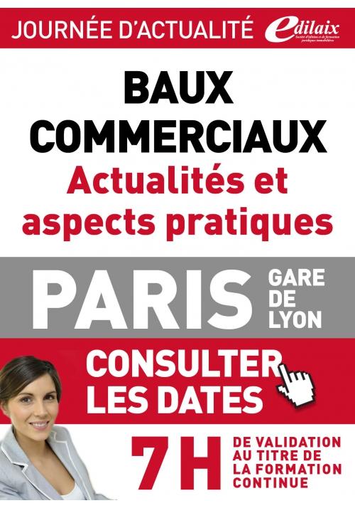 Baux commerciaux - Actualités et aspects pratiques