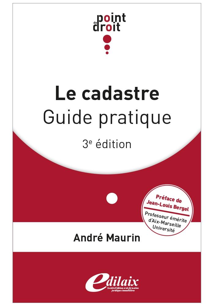 Le cadastre, guide pratique - 3ème édition