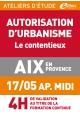 ATELIERS D'ETUDE - Aix-en-Provence - Vendredi 17 mai 2019 - Après midi