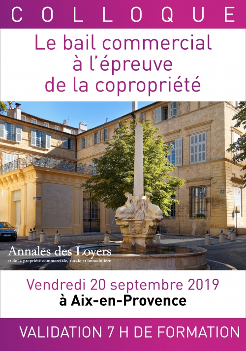 """Colloque """"le bail commercial à l'épreuve de la copropriété"""" - 20 septembre 2019"""