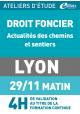 Actualités des chemins et sentiers - Vendredi 29 novembre 2019 - ATELIERS D'ETUDE - Lyon -