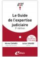 Le guide de l'expertise judiciaire - 3ème édition