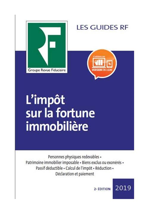L'impôt sur la fortune immobilière - 2ème édition - 2019