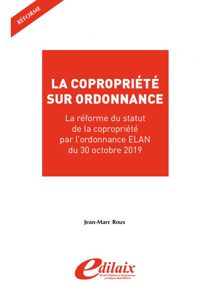 La copropriété sur ordonnance - ordonnace ELAN du 30 octobre 2019