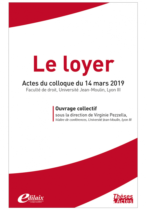 Le Loyer - Actes du colloque du 14 mars 2019