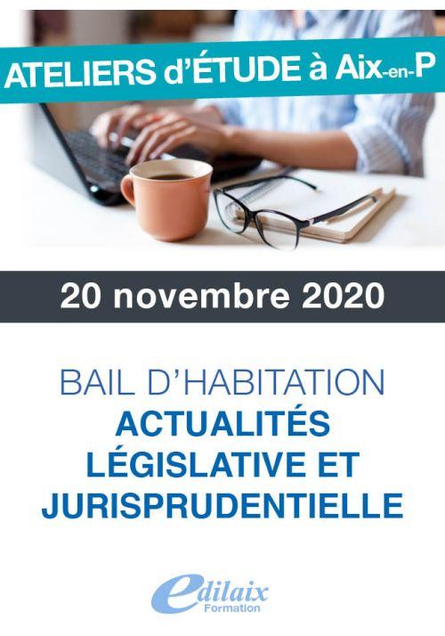 Bail d'habitation actu. législative et jurisprudentielle