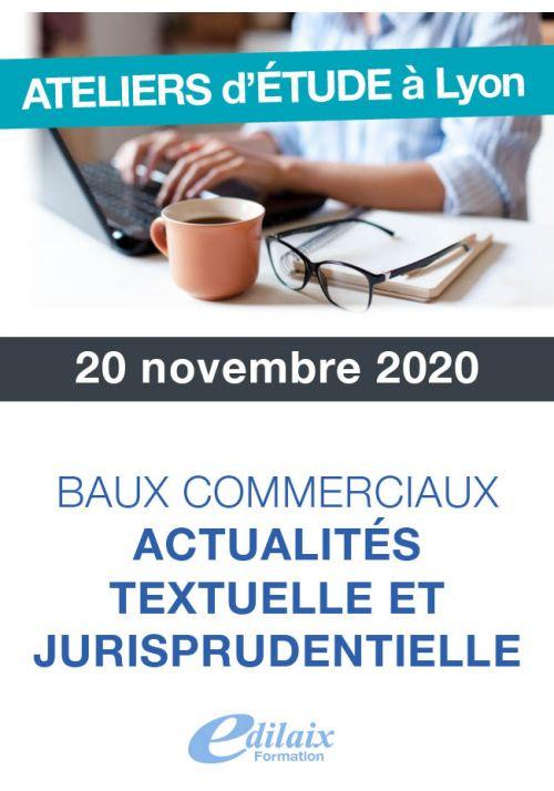 Baux commerciaux Actualités textuelle et jurisprudentielle