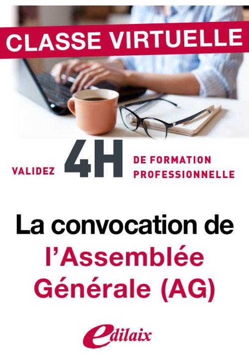La convocation de l'assemblée générale