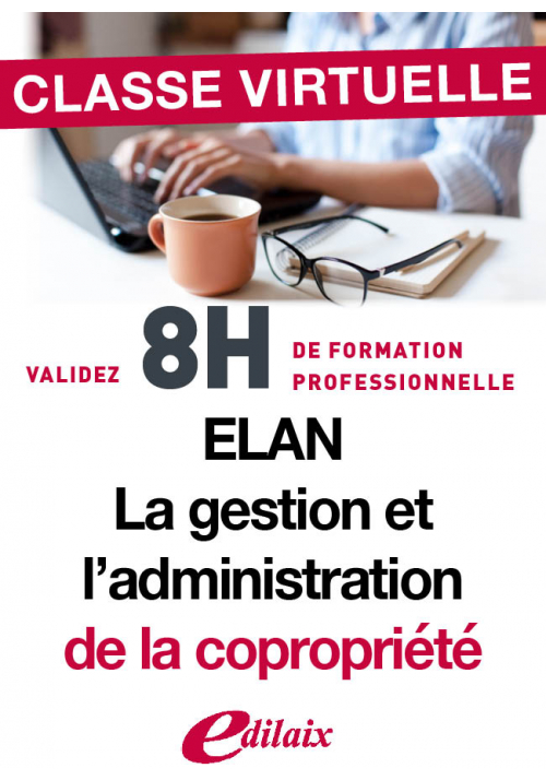 Les dispositions d'application de la réforme ELAN