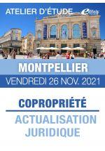 Montpellier - Vendredi 26 Nov. 2021 - COPROPRIÉTÉ : ACTUALISATION JURIDIQUE