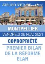 Montpellier - Vendredi 26 Nov. 2021 - COPRORIÉTÉ : PREMIER BILAN DE LA RÉFORME ELAN