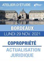 Bordeaux - Lundi 29 Nov. 2021 - COPROPRIÉTÉ : ACTUALISATION JURIDIQUE