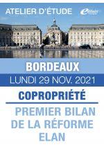 Bordeaux - Lundi 29 Nov. 2021 - COPRORIÉTÉ : PREMIER BILAN DE LA RÉFORME ELAN